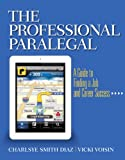 Image of The Professional Paralegal: A Guide to Finding a Job and Career Success