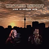 echange, troc Weather Report - Live in Berlin 1975