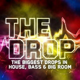 The Drop [Explicit]