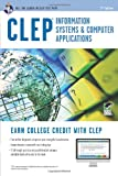 img - for CLEP Information Systems & Computer Applications w/Online Practice Exams (CLEP Test Preparation) book / textbook / text book