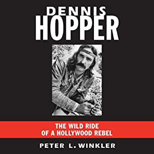 The Wild Ride of a Hollywood Rebel - Peter L. Winkler