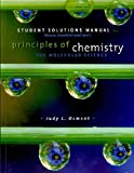 img - for Student Solutions Manual for Moore/Stanitski/Jurs' Principles of Chemistry: The Molecular Science book / textbook / text book