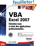 VBA Excel 2007 : Entra�nez-vous � cr�...
