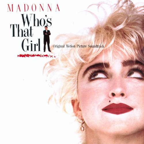 Original album cover of Who's That Girl by Madonna