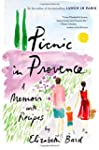 Picnic in Provence: A Memoir with Rec...