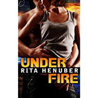 Under Fire (       UNABRIDGED) by Rita Henuber Narrated by Gabra Zackman
