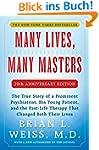 Many Lives, Many Masters: The True St...