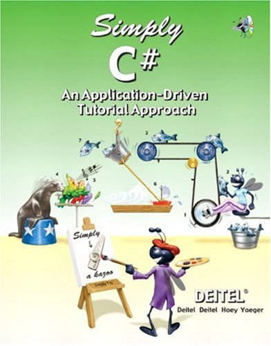 Simply C#: An Application-Driven¿ Tutorial Approach