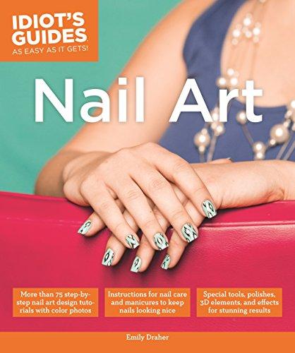 Idiot's Guides: Nail Art