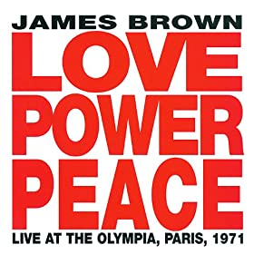 Give It Up Or Turnit A Loose (Live From The Olympia Theatre, Paris/1971)