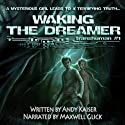 Waking the Dreamer: Transhuman, Book 1