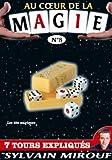 echange, troc Au coeur de la Magie avec Sylvain Mirouf N°8