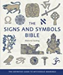 The Signs and Symbols Bible: The Defi...