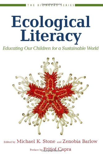 Ecological Literacy: Educating Our Children for a...