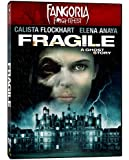 Fragile (Fangoria Frightfest)