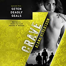 Crave: Se7en Deadly SEALs, Book 5 Audiobook by Alana Albertson Narrated by Jason Clarke, Jennifer O'Donnell