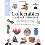 Miller's Collectables Handbook 2010-2011by Judith Miller