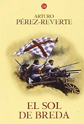 El sol de Breda (Aventuras del Capitan Alatriste (Punto de Lectura)) (Spanish Edition)