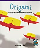 img - for Origami: Identifying Right Angles in Geometric Figures (Math for the Real World: Fluency) book / textbook / text book
