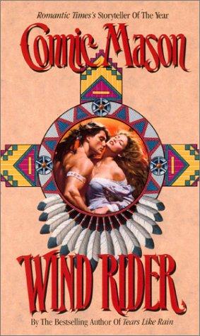 Wind Rider (Leisure Historical Romance), Connie Mason