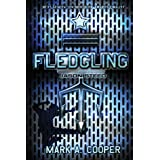 Fledgling: Jason Steed: Jason Steed Series, Book 1by Mark A. Cooper