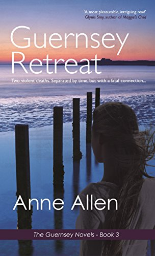 Guernsey Retreat (The Guernsey Novels Book 3)