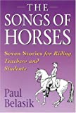 Songs of the Horses: Seven Stories for Riding Teachers and Students