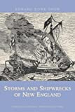 img - for Storms and Shipwrecks of New England book / textbook / text book