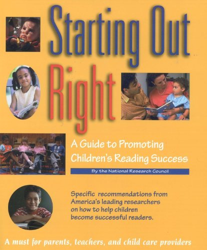 Starting Out Right: A Guide to Promoting Children's...