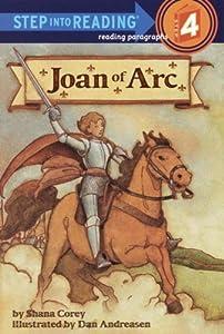 Joan of Arc (Step into Reading) Shana Corey and Dan Andreasen