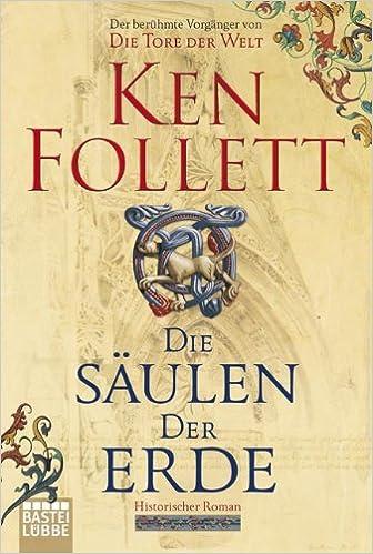 Ken Follett - Die Säulen der Erde