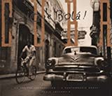 img - for Cuba Que Bola : A Photographic Essay book / textbook / text book