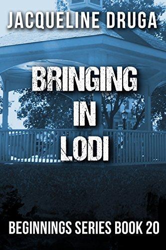 bringing-in-lodi-beginnings-series-book-20