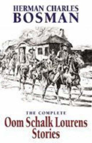The Complete Oom Schalk Lourens Stories