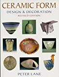img - for Ceramic Form: Design & Decoration book / textbook / text book