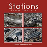 img - for Stations from the Air by J. D. Smith (2010-11-26) book / textbook / text book