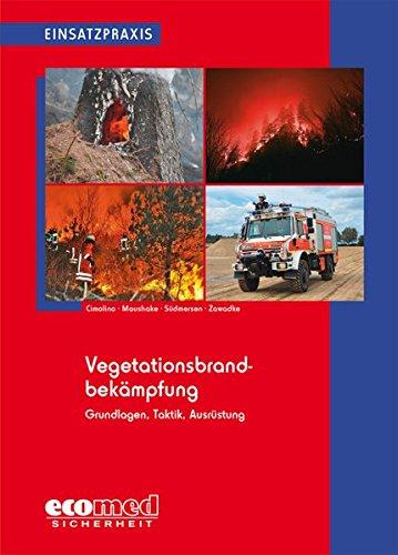 Vegetationsbrandbekämpfung (Einsatzpraxis)