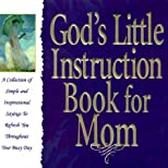God's Little Instruction Book for Mom
