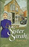 Everyone Called Her Sister Sarah