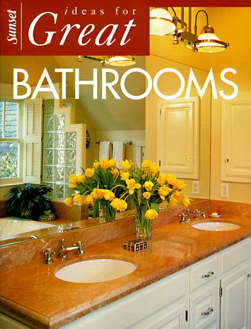 Image for Ideas for Great Bathrooms (Ideas for Great Rooms)