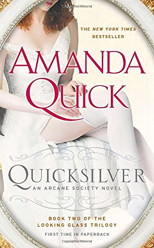 quicksilver-book-two-of-the-looking-glass-trilogy-an-arcane-society-novel