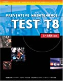 img - for ASE Medium/Heavy Duty Truck Test Prep Manuals, 3E T8: Preventive Maintenance (Delmar Learning's Ase Test Prep Series) book / textbook / text book