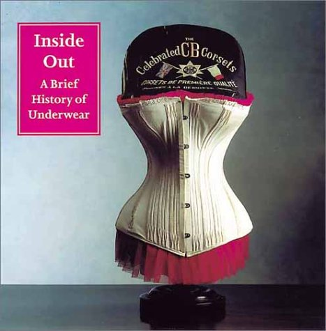 Inside Out: A Brief History of Underwear (National Trust)