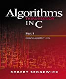 Algorithms in C, Part 5: Graph Algorithms (3rd Edition) (Pt.5) (0201316633) by Sedgewick, Robert