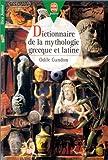 echange, troc Odile Gandon - Dictionnaire de la mythologie grecque et latine