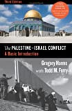 img - for The Palestine-Israel Conflict: A Basic Introduction, Third Edition book / textbook / text book