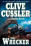 The Wrecker (An Isaac Bell Adventure) (0399155996) by Cussler, Clive
