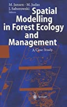 Spatial Modelling in Forest Ecology and Management A Case Study