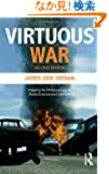 Virtuous War: Mapping the Military-Industrial-Media-Entertainment-Network