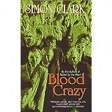 Blood Crazy ~ Simon Clark